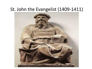 St. John the Evangelist (1409-1411)