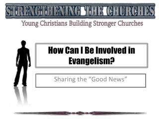 How Can I Be Involved in Evangelism?
