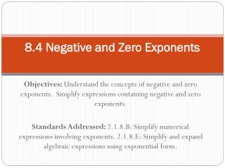 8.4 Negative and Zero Exponents