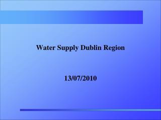 Water Supply Dublin Region   13