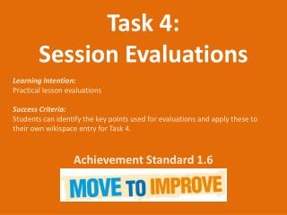 Task 4: Session Evaluations