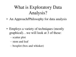 What is Exploratory Data Analysis?