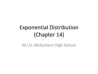 Exponential Distribution (Chapter 14)