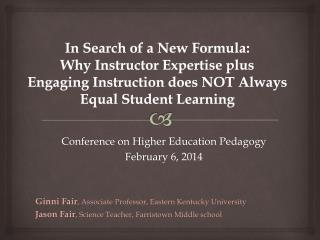Conference on Higher Education Pedagogy February 6, 2014