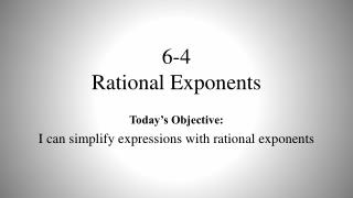 6-4 Rational Exponents