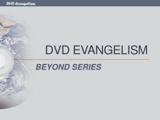 DVD EVANGELISM