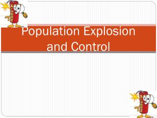 Population Explosion and Control