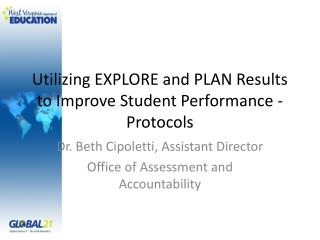 Utilizing EXPLORE and PLAN Results to Improve Student Performance - Protocols