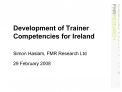 Development of Trainer Competencies for Ireland