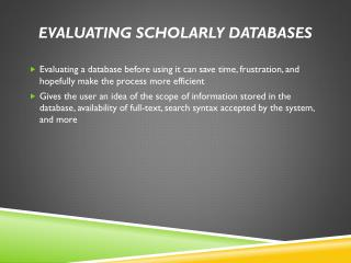 Evaluating Scholarly Databases