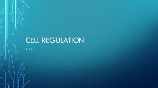 Cell Regulation