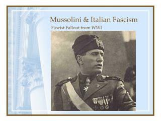 Mussolini  Italian Fascism