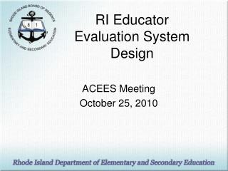 RI Educator Evaluation System Design