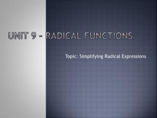 Unit  9  –  radical Functions