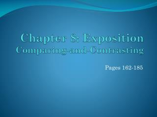 Chapter 8: Exposition  Comparing-and-Contrasting