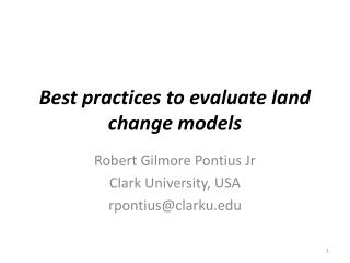 Best practices to evaluate land change models