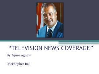�TELEVISION NEWS COVERAGE�