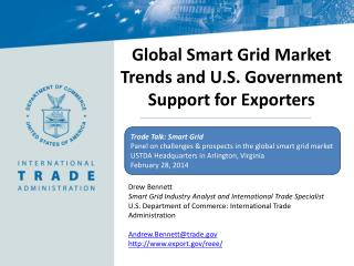 Drew Bennett Smart Grid Industry Analyst and International Trade Specialist