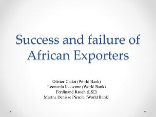 Success and failure of African Exporters