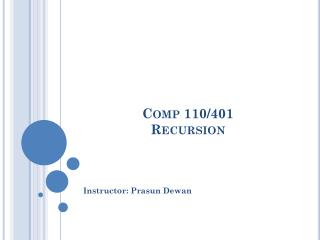 Comp 110/401 Recursion