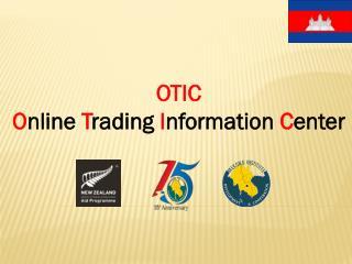 OTIC O nline  T rading  I nformation  C enter