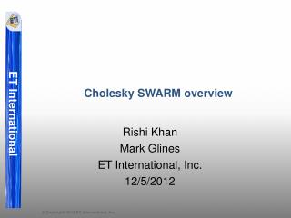 Cholesky SWARM overview