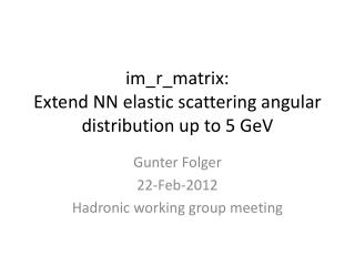 i m_r_matrix : Extend NN elastic scattering angular distribution up to 5  GeV