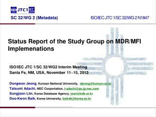 Status Report of the Study Group on MDR/MFI Implemenations