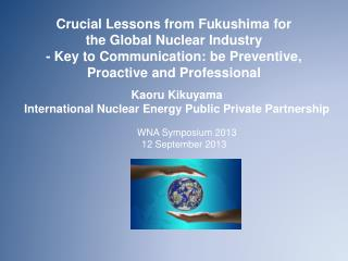 Kaoru Kikuyama International Nuclear Energy Public Private Partnership