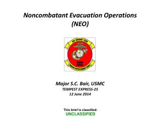 Noncombatant Evacuation Operations  (NEO)