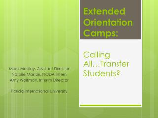 Extended Orientation Camps : Calling  All…Transfer Students?