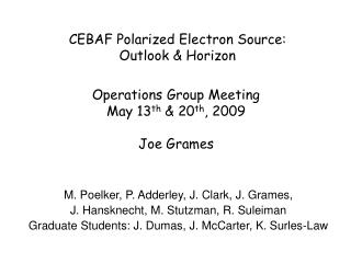 CEBAF Polarized Electron Source: Outlook & Horizon