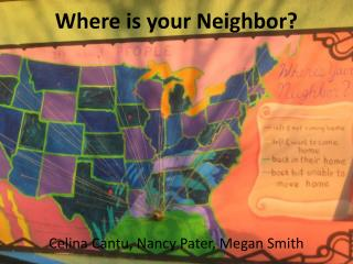 Where is your Neighbor?