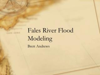 Fales  River Flood Modeling