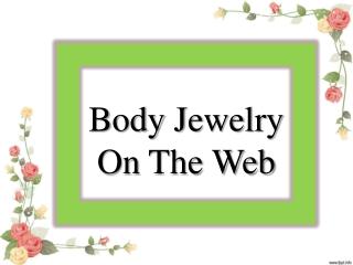 Body Jewelry On The Web