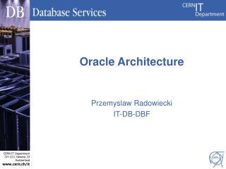 Przemyslaw Radowiecki IT-DB -DBF