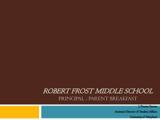 Robert Frost Middle School Principal - Parent Breakfast