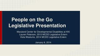 People on the Go  Legislative  Presentation