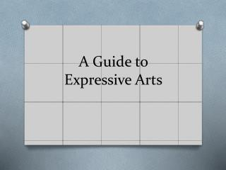 A Guide to Expressive Arts
