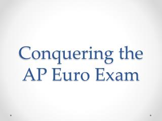 Conquering the AP Euro Exam