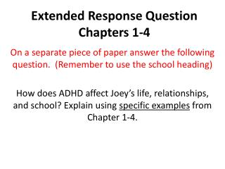 Extended Response  Question Chapters 1-4