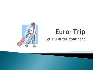 Euro-Trip