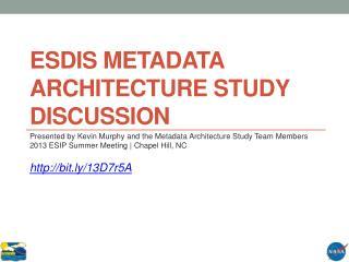ESDIS Metadata Architecture Study Discussion