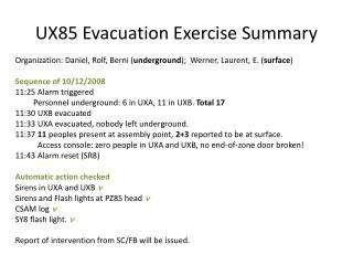 UX85 Evacuation Exercise Summary