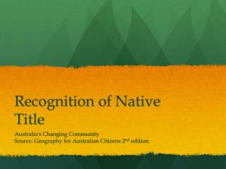 Recognition of  Native  T itle