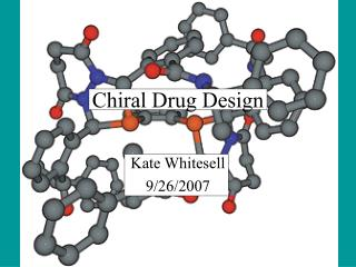 Chiral Drug Design