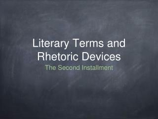 Literary Terms and Rhetoric Devices