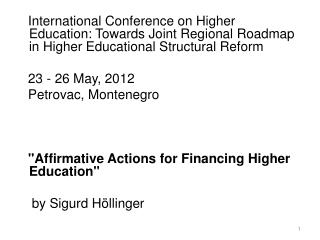 1   Basis for financing higher education 2   Departures from European benchmarks