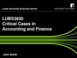LUBS3650 Critical Cases in Accounting and Finance