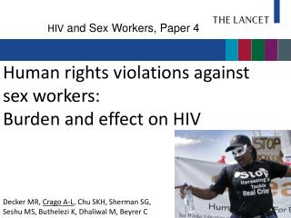 Human rights violations against sex workers: Burden and effect on HIV